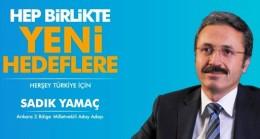 Sadık Yamaç Ankara için yola çıktı